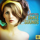 Party Panic: Dance Sounds, Vol. 1 by Various Artists