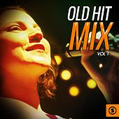 Old Hit Mix, Vol. 1 de Various Artists