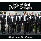 Ladies and Gentlemen by The Pasadena Roof Orchestra