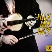 Folk Mix Hits, Vol. 3 de Various Artists