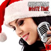 Christmas White Time, Vol. 2 de Various Artists