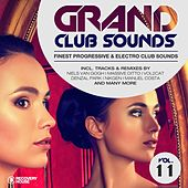 Grand Club Sounds - Finest Progressive & Electro Club Sounds, Vol. 11 von Various Artists
