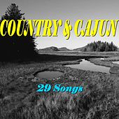 Country & Cajun (29 Songs) by Various Artists