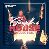 Campfire House by Various Artists