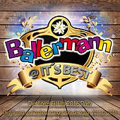 Ballermann @ it's Best - Die XXL Apres Ski Schlager Party 2016 (Die Karneval und Fasching Schlager Party der Saison 2015 bis 2016) von Various Artists
