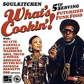Soulkitchen What's Cookin'! 5th Serving (Futurized Funk Food) de Various Artists