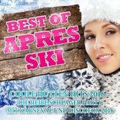 Best of Après Ski - Coole Hütten Hits 2016 (Die heiße Schlager Party mit Karneval und Discofox 2016) von Various Artists