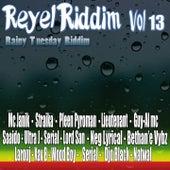 Réyèl Riddim, Vol. 13 (Rainy Tuesday) by Various Artists