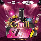 Chillslam Riddim von Various Artists