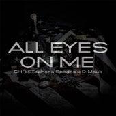All Eyes On Me von Christopher