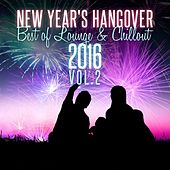 New Year's Hangover: Best of Lounge & Chillout 2016, Vol. 2 de Various Artists