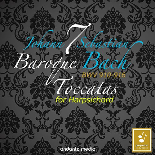 Bach: 7 Toccatas for Harpsichord BWV 910 - 916 by Christiane Jaccottet