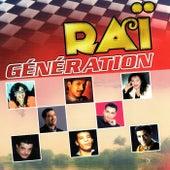 Raï génération by Various Artists