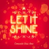 Let It Shine di Comunità Gesù Ama