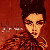 The Princess, Pt. Two by Parov Stelar