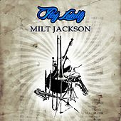 Play Loudly by Milt Jackson