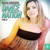 Global Movement: Dance Nation, Vol. 2 by Various Artists