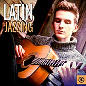 Latin Jazzing von Various Artists