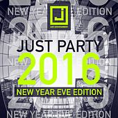 Just Party (New Year Eve Edition 2016) de Various Artists