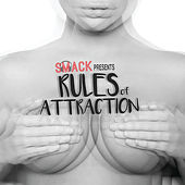 Rules Of Attraction by Smack