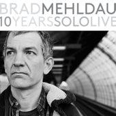 10 Years Solo Live di Brad Mehldau