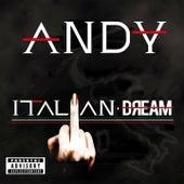 Italian Dream by Andy