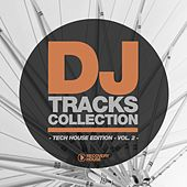 DJ Tracks Collection - Tech House Edition, Vol. 2 by Various Artists