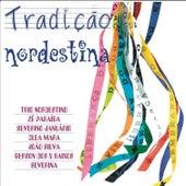 Tradição Nordestina von Various Artists