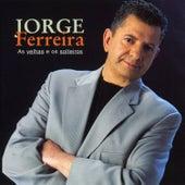 As Velhas e Os Solteirões by Jorge Ferreira