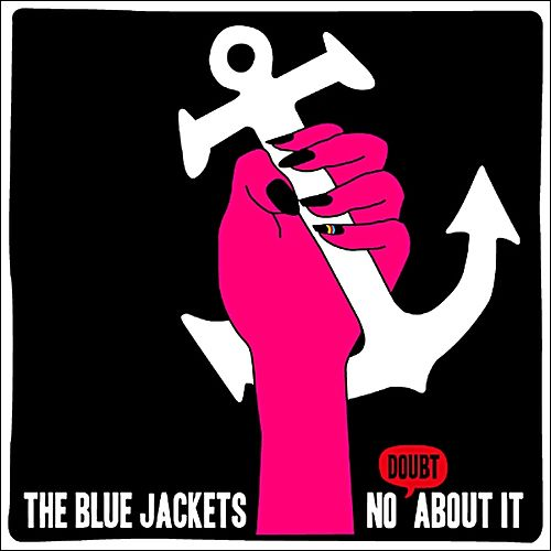 No Doubt About It by The Blue Jackets