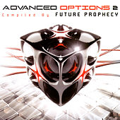 Advanced Options 2 - Compiled by Future Prophecy by Various Artists