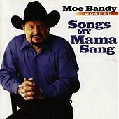 Songs My Mama Sang - Gospel by Moe Bandy
