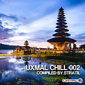 Uxmal Chill 002 by Various Artists