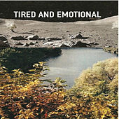 Tired and Emotional di Various Artists
