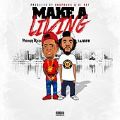 Make a Living (feat. Iamsu!) - Single von Philthy Rich