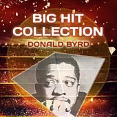 Big Hit Collection by Donald Byrd