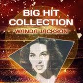 Big Hit Collection by Wanda Jackson