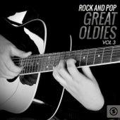 Rock and Pop Great Oldies, Vol. 3 von Various Artists