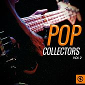 Pop Collectors, Vol. 2 by Various Artists