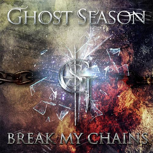 Break My Chains by Ghost Season
