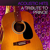 Acoustic Hits - A Tribute to Prince de Acoustic Hits