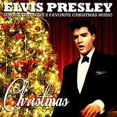 Christmas - Elvis Presley Sings Everybody's Favorite Christmas Music (Remastered) von Elvis Presley