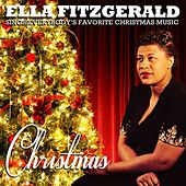 Christmas - Ella Fitzgerald Sings Everybody's Favorite Christmas Music (Remastered) by Ella Fitzgerald