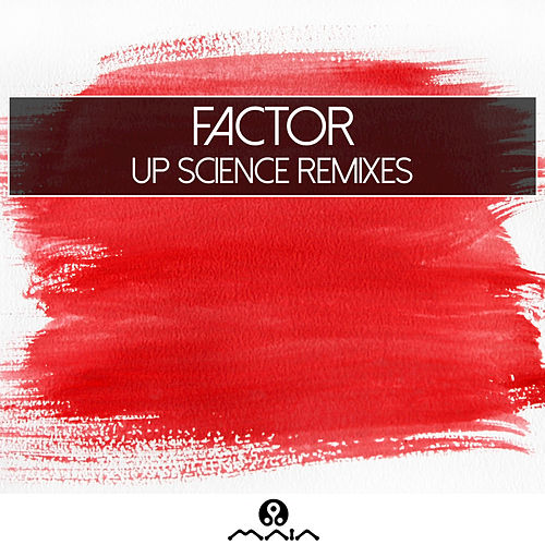 Up Science Remixes by Factor