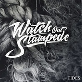 Tides fra Watch Out Stampede