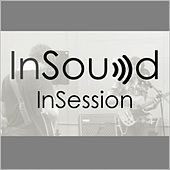 InSound InSession Volume 12 June 2015 von Various Artists