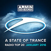 A State Of Trance Radio Top 20 - January 2016 (Incuding Classic Bonus Track) von Various Artists