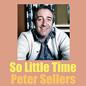 So Little Time de Peter Sellers