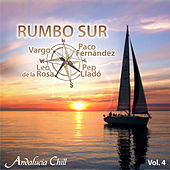 Andalucía Chill - Rumbo Sur, Vol. 4 by Various Artists