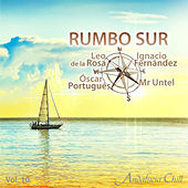 Andalucía Chill - Rumbo Sur, Vol. 10 by Various Artists